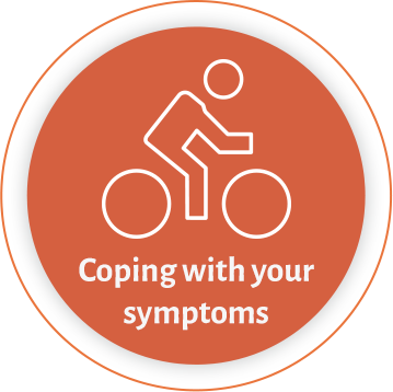 Coping with your symptoms